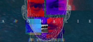 """""""Anomalie"""""""